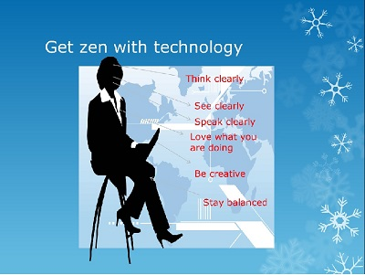 Get zen with technology