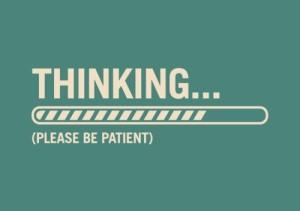 thinking-please-be-patient-thecuriousbrain.com_