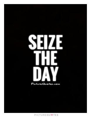 seize-the-day-quote-1