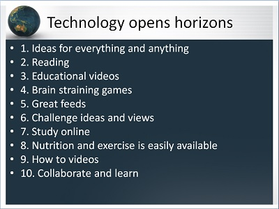 technology opens horizons