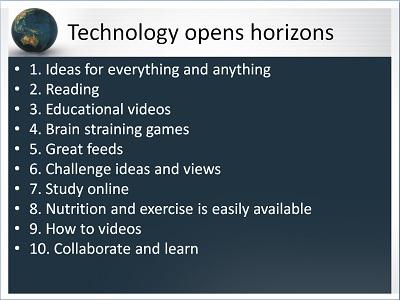 technology opens horizons