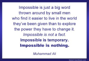 impossible is not a fact