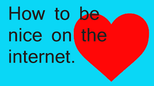 How nice to be on the internet